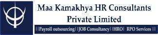 Maa Kamakhya HR Consultant Pvt Ltd