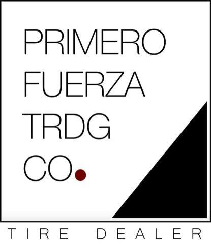 Primero Fuerza Trading Co., Inc.