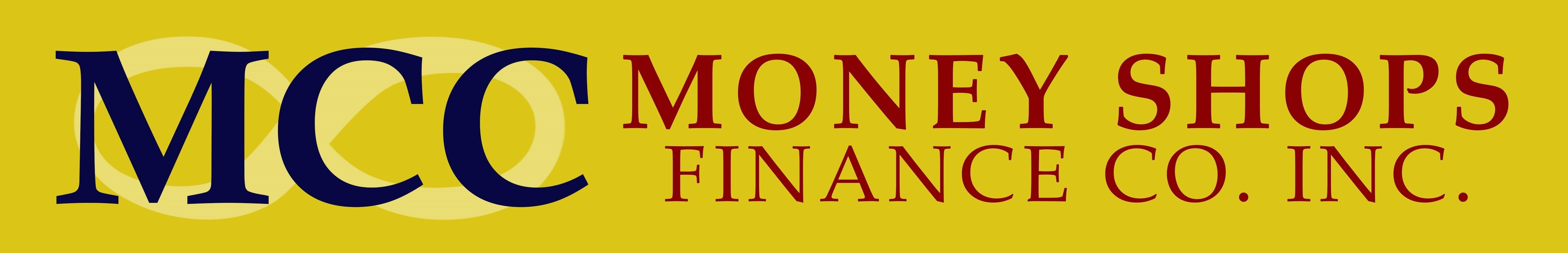 MCC Money Shops Finance Co. Inc.